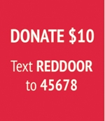 text REDDOOR to 45678 to donate $10